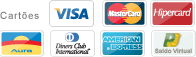 Cartes: Visa, Master Card, Hipercard, Aura, Dinners, American Express e Saldo Virtual