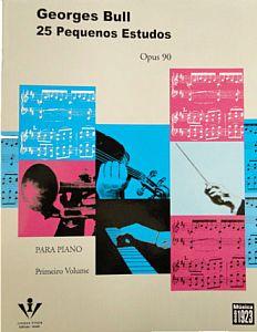 M�todo G. Bull 25 Pequenos Estudos para Piano Opus 90 - Primeiro Volume