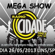 Mega Show Cidade FM - 26/05/13 - Lins - SP - TK INGRESSOS