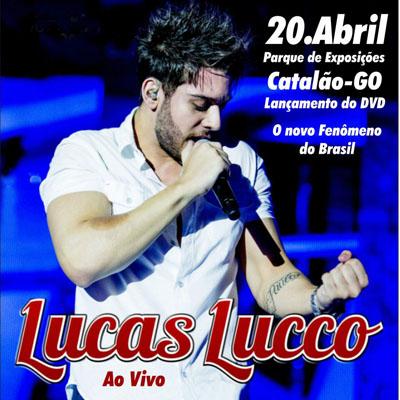 Lucas Lucco - 20/04/13 - Catal�o - GO - TKINGRESSOS