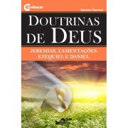 Doutrinas de Deus - De Jeremias a Daniel