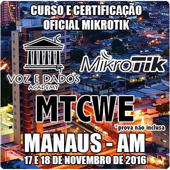 Manaus - MA - Curso e Certifica��o Oficial Mikrotik - MTCWE
