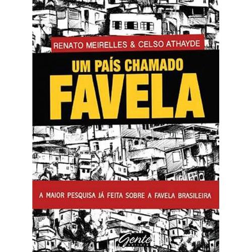 Um Pa�s Chamado Favela