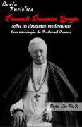 Enc�clica Pascendi Dominici Gregis - Sobre as Doutrinas Modernistas