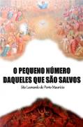 O Pequeno N�mero Daqueles Que S�o Salvos - S. Leonardo de Porto Maur�cio