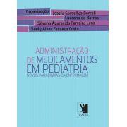 Administra��o de Medicamentos em Pediatria: novos paradigmas de enfermagem