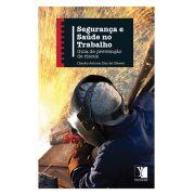 Seguran�a e Sa�de do Trabalho: guia de preven��o de riscos