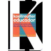 Koellreutter Educador - O humano como objetivo da educa��o musical