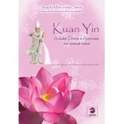 Kuan Yin a M�e Divina e Amorosa em nossas vidas