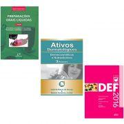 Livros Ativos Dermatologicos 2016 + DEF 2016 + Prepara��es Orais 3� Edi��o