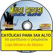 SAX ALTO M�sicas Cat�licas Partituras Midis e Playbacks (Volume 1)