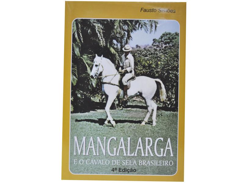 Mangalarga e o Cavalo de Sela Brasileiro �Fausto Sim�es�